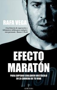 Rafa Vega Efecto Maraton